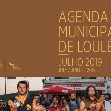 The Loulé Municipality Agenda for July