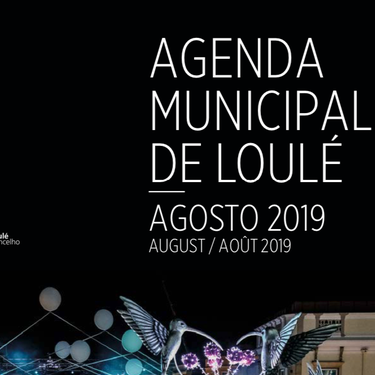 The Loulé Municipality Agenda for August