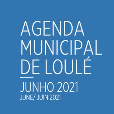 The Loulé Municipality Agenda for June