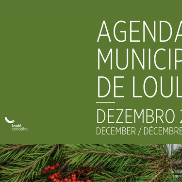 The Loulé Municipality Agenda for December