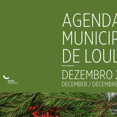 A Agenda Municipal de Loulé para Dezembro