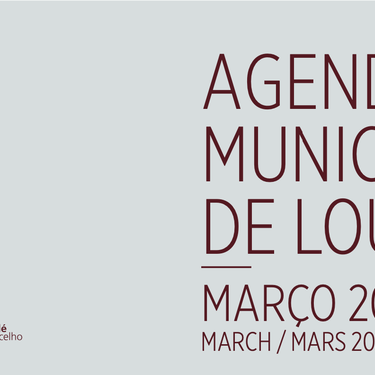 The Loulé Municipality Agenda for March