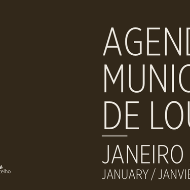 The Loulé Municipality Agenda for January