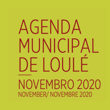 The Loulé Municipality Agenda for November